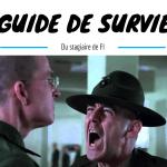 Guide de survie du stagiaire de FI