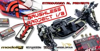 Brushless Project 1/8. Vídeo de introducción al proyecto