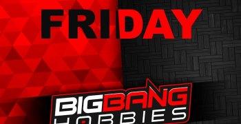 Black Friday en Big Bang Hobbies