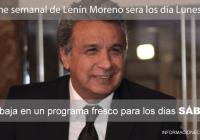 Informe-semanal-de-Lenín-Moreno-sera-los-día-Lunes-informacionecuador.com
