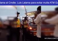 Video-Llama-al-Cmdte.-Luis-Lalama-para-evitar-multa-ATM-Guayaquil--INFORMACIONECUADOR.COM
