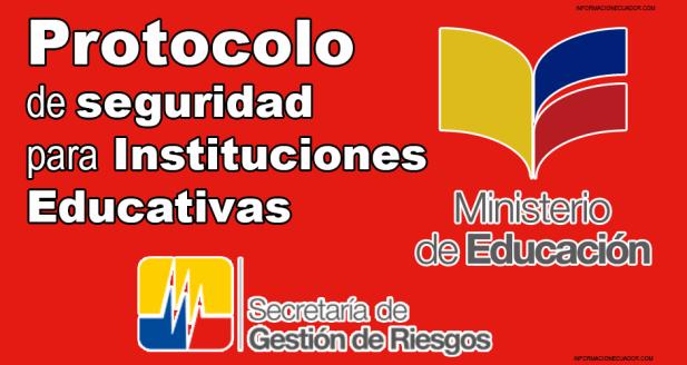 protocolo de seguridad para instituciones educativas