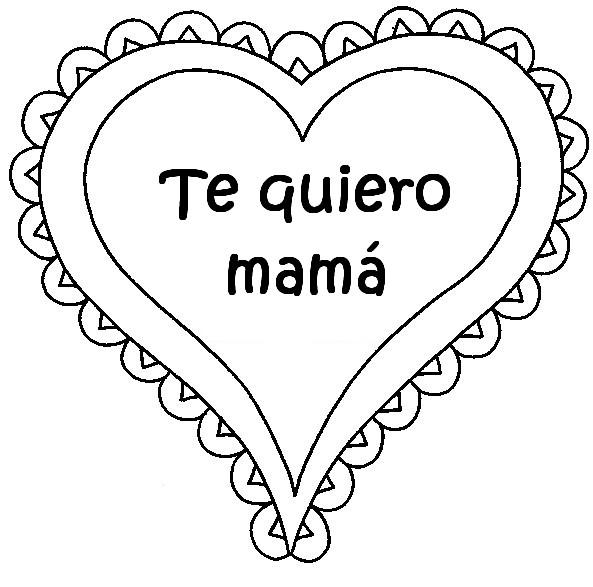 Dibujo La Para Amor Mama Imagenes Te De Una De Que Imprimir Digan Ro Dibujo Amo Para Con
