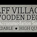 Staff Villages and Wooden Decks