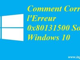 0x80131500 Sous Windows 10