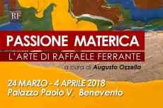 """Raffaele Ferrante in """"Passione materica"""""""