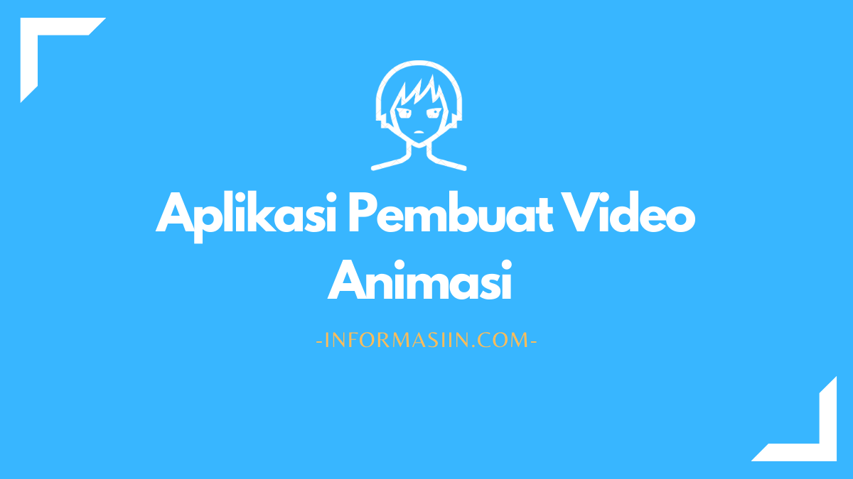 Aplikasi Pembuat Video Animasi