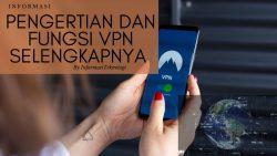 VPN Adalah: Pengertian dan Fungsi