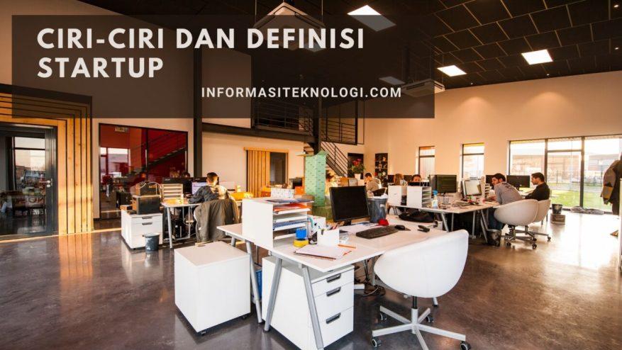 Ciri-Ciri-dan-Definisi-Startup