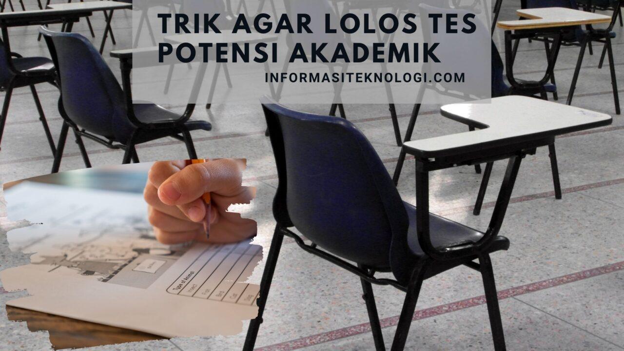 Trik-Agar-Lolos-Tes-Potensi-Akademik
