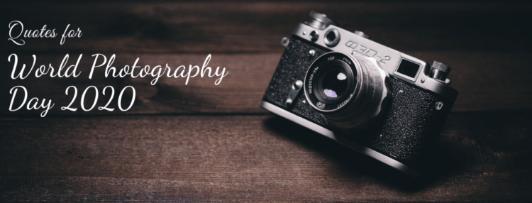 World Photography Day Quotes