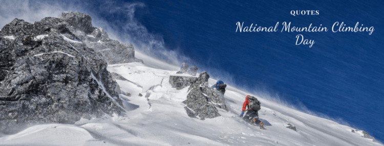 Quotes for National Mountain Climbing Day