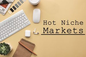 How To Uncover Hot Niche Markets For Digital Products