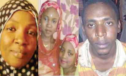 HAJIYA HAFSAT (L), HER TWO DAUGHTERS & THE PRIME SUSPECT, KAMAL YUSUF ALIYU (R)