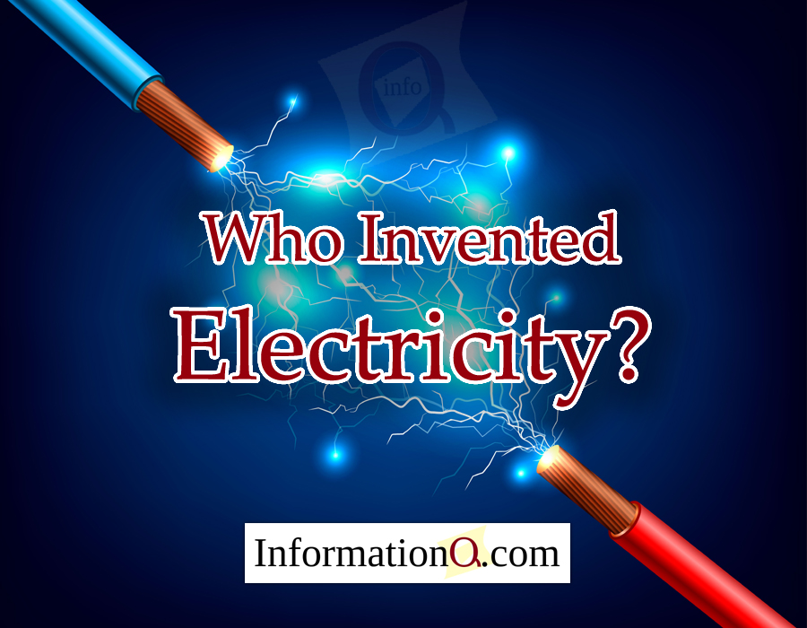 Who Invented Electricity