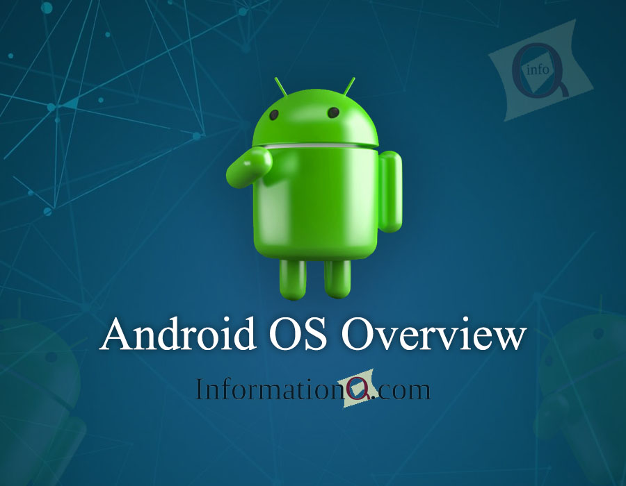 Android OS Overview
