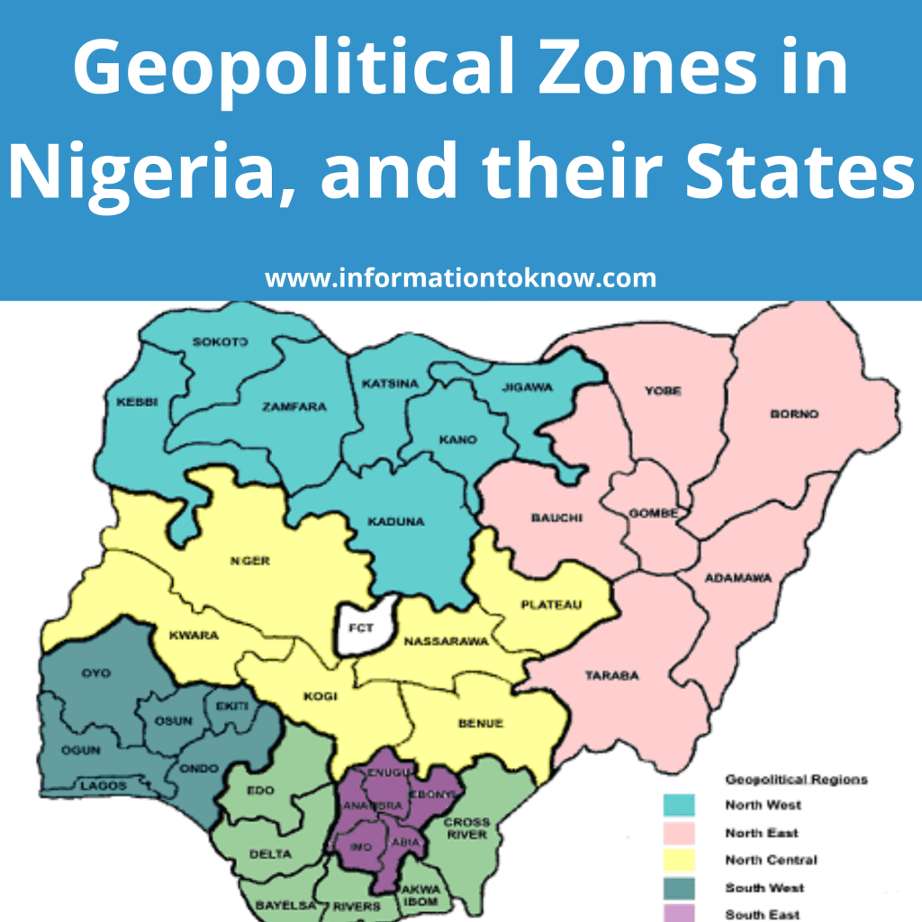 Geopolitical Zones in Nigeria; States, Cities, Ethnic Groups, and Economic Strength.