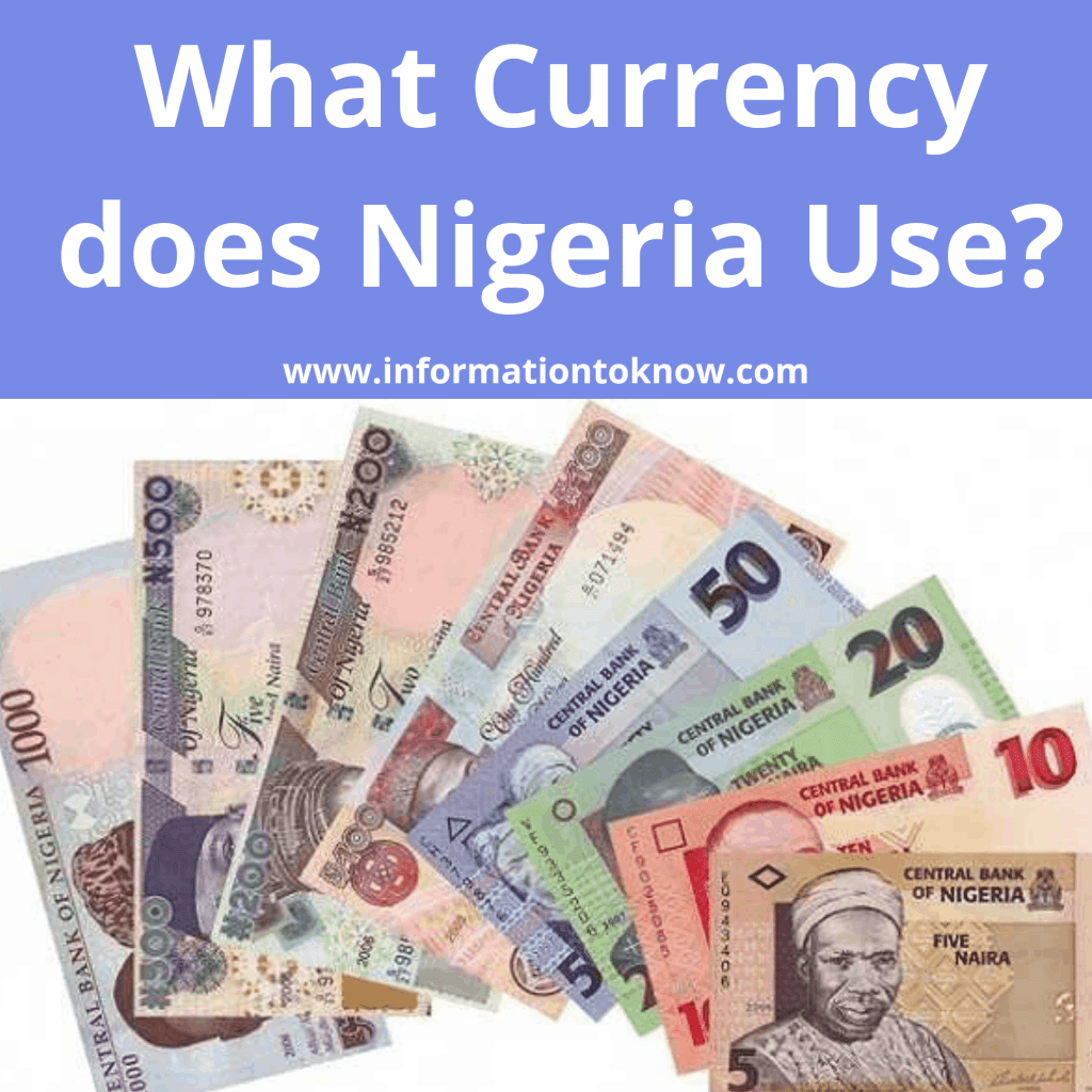 What Currency Does Nigeria Use