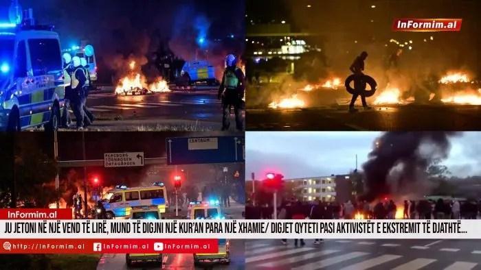 Ju jetoni në një vend të lirë, mund të digjni një Kur'an para një xhamie/ Digjet qyteti pasi aktivistët e ekstremit të djathtë…