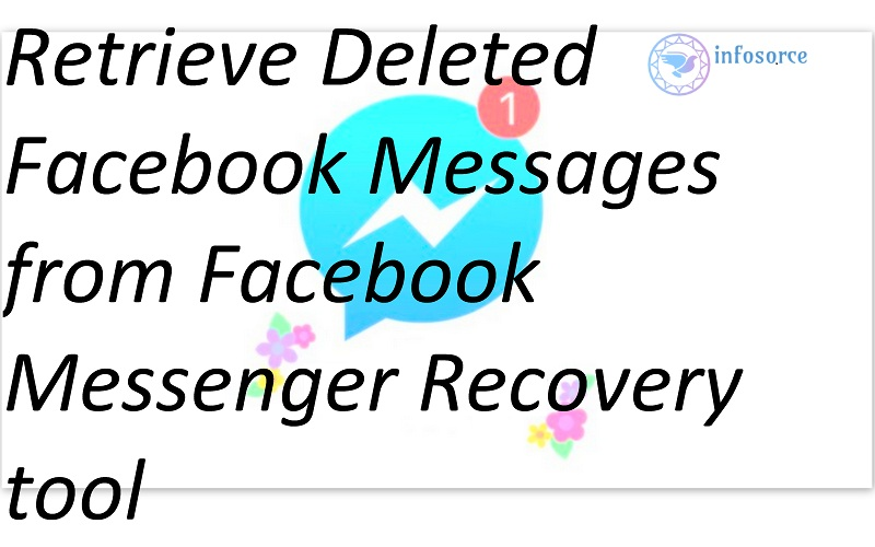 Facebook Messages Messenger Recovery tool