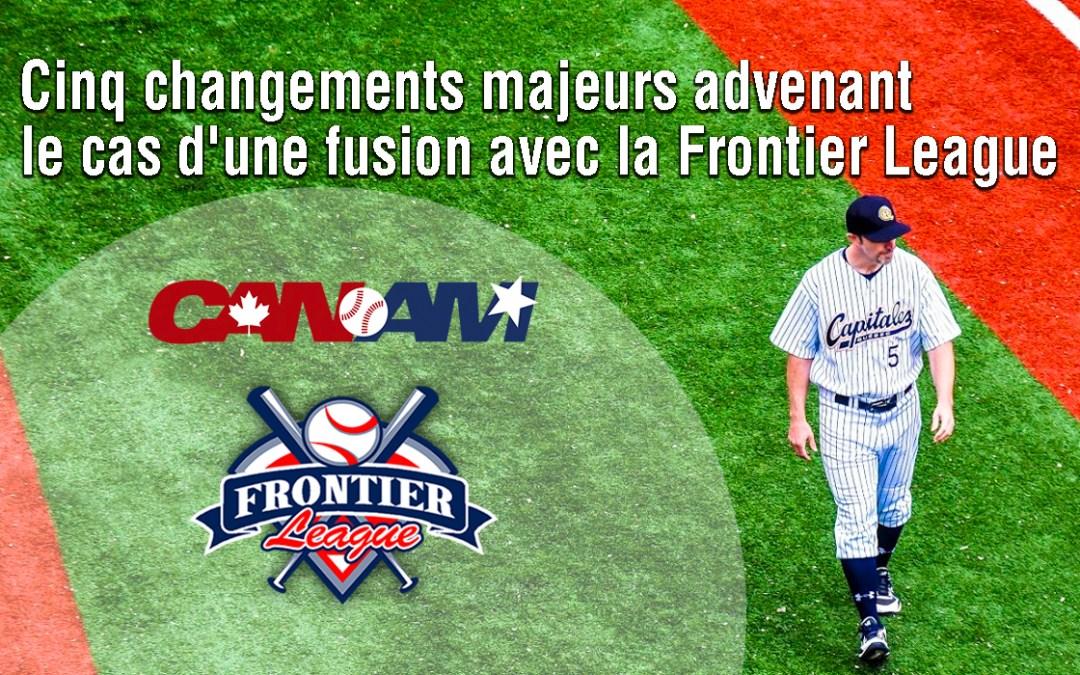 Cinq changements majeurs advenant le cas d'une fusion avec la Frontier League