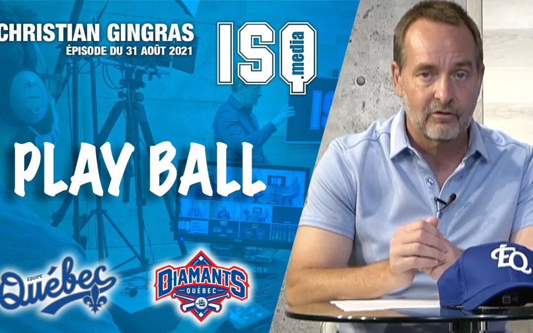 Play Ball – Dernier blitz avant les séries pour les Diamants et Équipe Québec