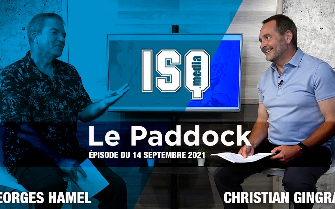 Le Paddock / Édition du 14 septembre 2021