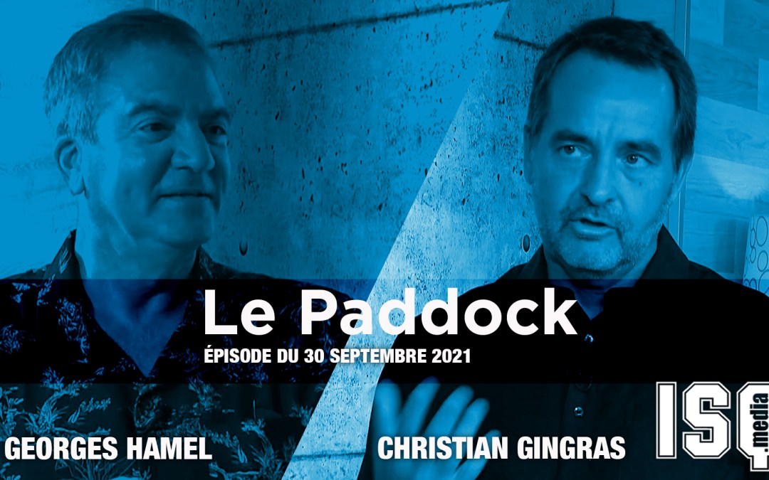 Le paddock / Édition du 30 septembre 2021