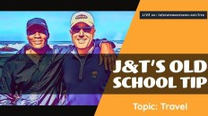 J&T's Old School Tip - Travel 4