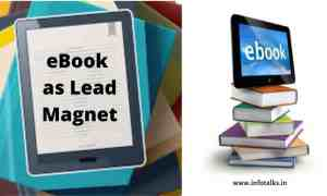 why to create a good eBook as lead magnet