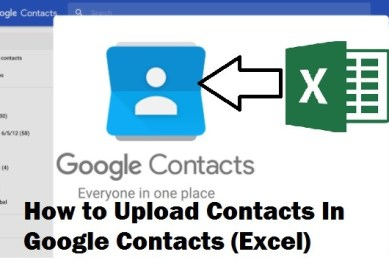 How to Upload Contacts In Google Contacts (Excel)