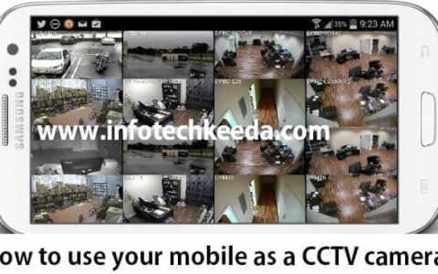 Use mobile as a CCTV camera