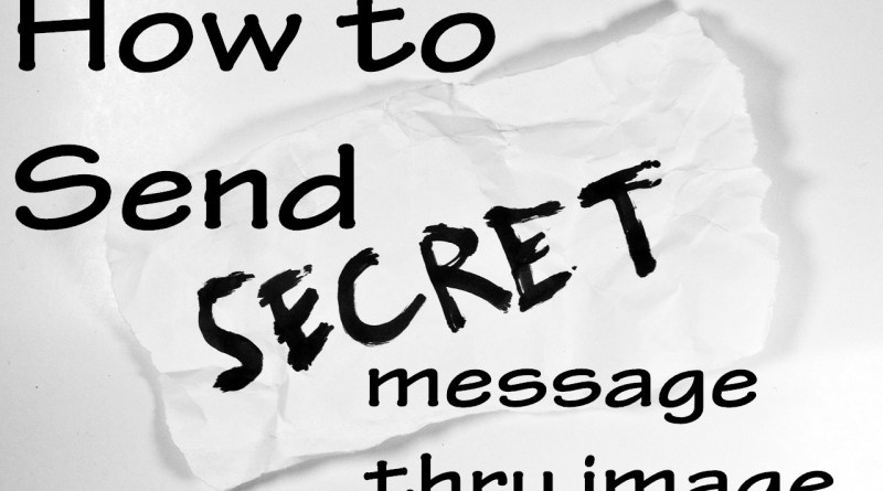 How to Send secret message thru image