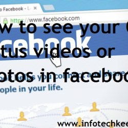 See your Old status videos or photos in facebook