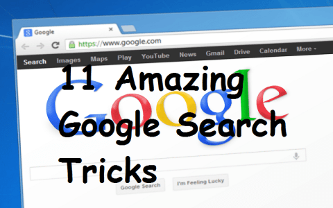 11 Amazing Google Search Tricks