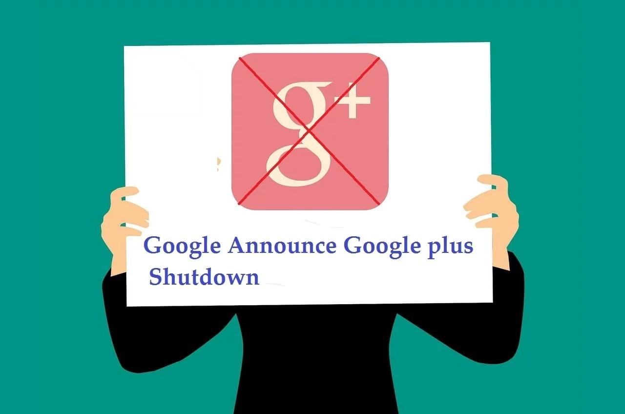 Bad news | Google Announce Google plus Shutdown | Dead of