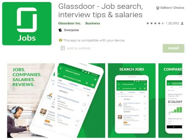Glassdoor - Job search, interview tips & salaries Top 6 Best Job Search Apps 2021