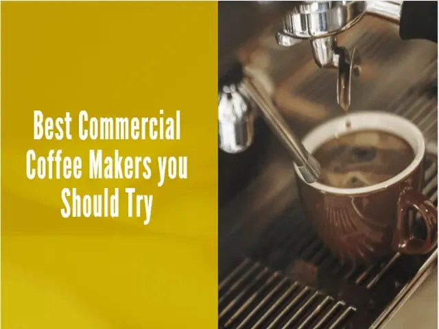 10 Best Commercial Coffee Makers You Should Try 1