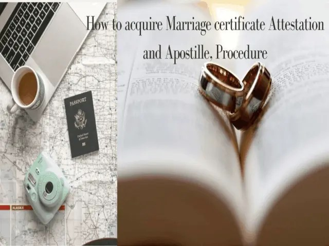 How To Acquire Marriage Certificate Attestation And Apostille, Procedure