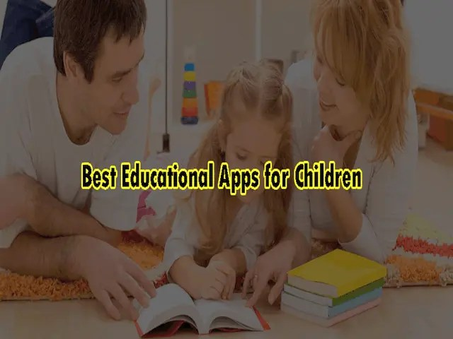 Best Educational Apps for Children 2021 – for Android and IOS