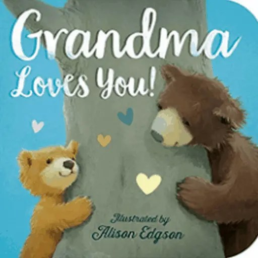 Best Books for 1 Year Old Baby (Boy Or Girl) 1-YEAR-OLD GRANDMA LOVEES YOU!