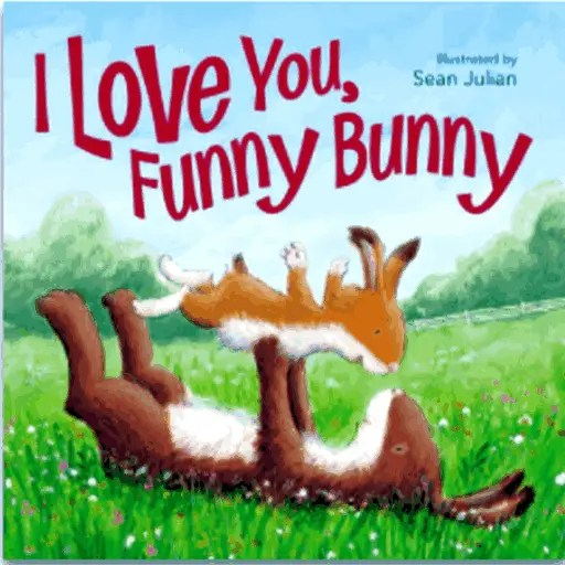 Best Books for 1 Year Old Baby (Boy Or Girl) 1-YEAR-OLD I LOVE YOU, FUNNY BUNNY