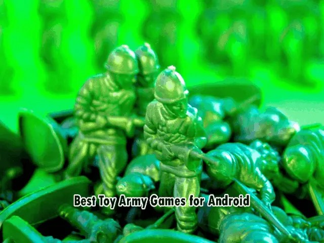 Best Toy Army Games for Android