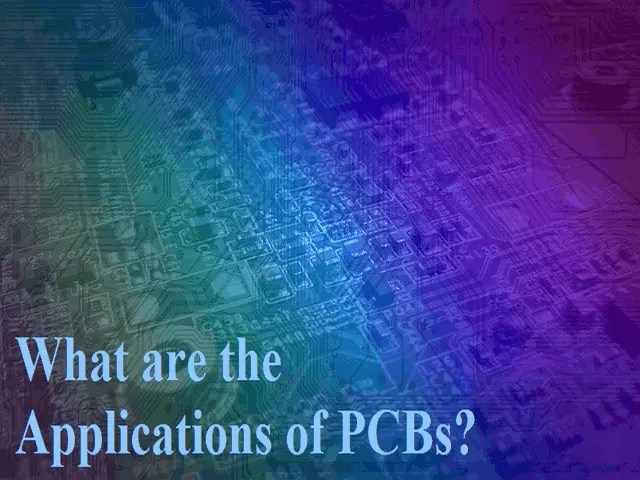 What are the Applications of PCBs
