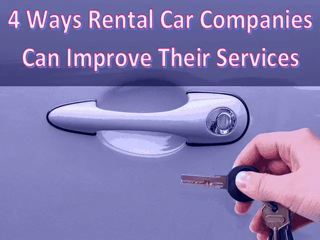 4 Ways Rental Car Companies Can Improve Their Services