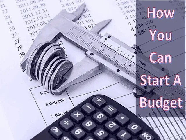 How You Can Start A Budget
