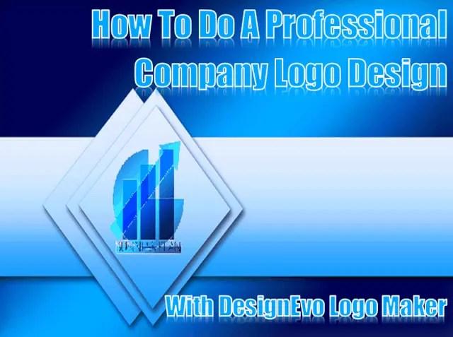 How To Do A Professional Company Logo Design With DesignEvo Logo Maker