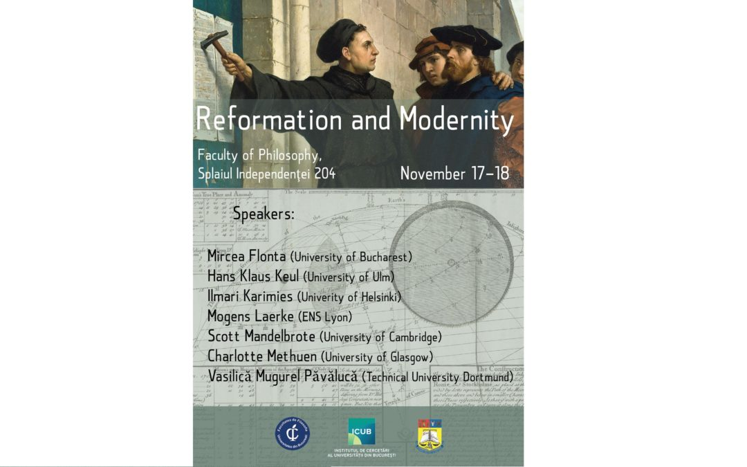 """Conferinţa internaţională """"Reformation and Modernity"""" la Facultatea de Filosofie a Universității din București"""
