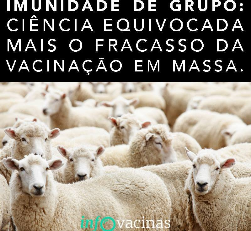 A Impossibilidade Total da Imunidade de Grupo Através da Vacinação
