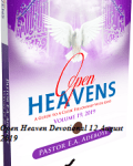Open Heaven Devotional 12 August 2019 | Open Heaven 2019 Prayer Point
